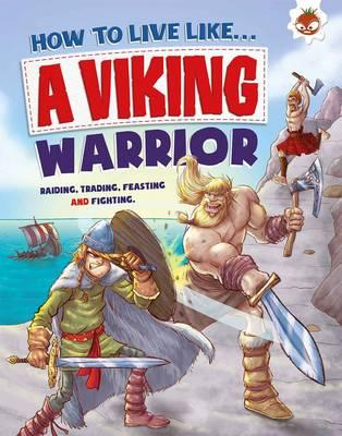 How to Live Like a Viking Warrior (BOK)