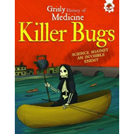 Killer Bugs - Science Against an Invisible Enemy (BOK)