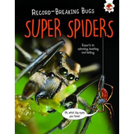 Super Spiders - Record-Breaking Bugs (BOK)