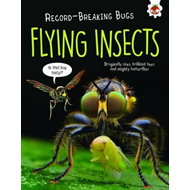 Flying Insects - Record-Breaking Bugs (BOK)