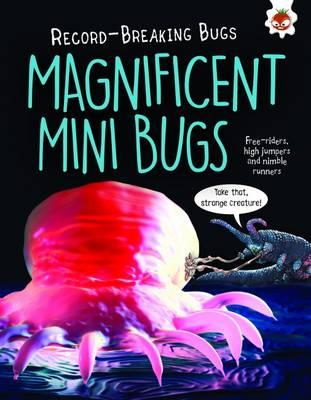 Magnificent Mini Bugs - Record-Breaking Bugs (BOK)