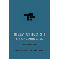 Uncorrected Billy Childish (BOK)