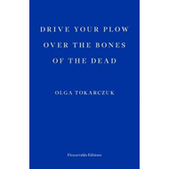 Produktbilde for Drive your Plow over the Bones of the Dead (BOK)