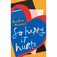 So Happy It Hurts (BOK)