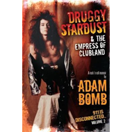 Produktbilde for Druggy Stardust & The Empress of Clubland (BOK)