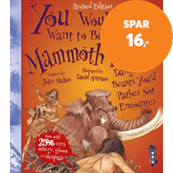 Produktbilde for You Wouldn't Want To Be A Mammoth Hunter! - Extended Edition (BOK)
