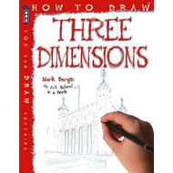 How To Draw Three Dimensions (BOK)