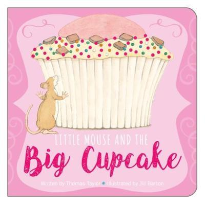 Little Mouse and the Cupcake (BOK)