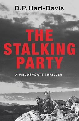 Stalking Party: A Countrysports Thriller (BOK)