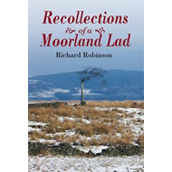 Recollections of a Moorland Lad (BOK)