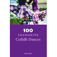 100 Favourite Ceilidh Dances (BOK)
