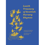 Luath Treasury of Scottish Nursery Rhymes (BOK)