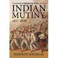 Raugh Bibliography of the Indian Mutiny (BOK)
