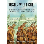 Ulster Will Fight - Volume 2 (BOK)