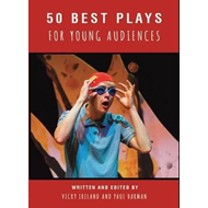 50 Best Plays for Young Audiences (BOK)