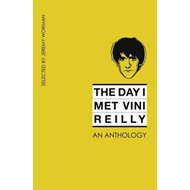 Day I Met Vini Reilly, The (BOK)
