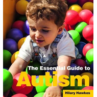 Essential Guide to Autism (BOK)