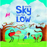 When the Sky Was Too Low (BOK)