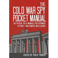 Cold War Spy Pocket-Manual (BOK)