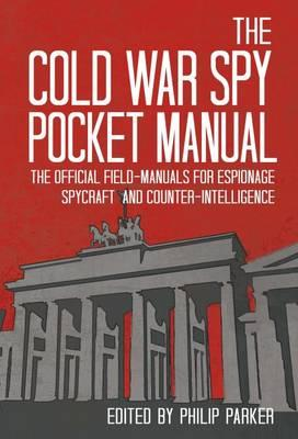 Cold War Spy Pocket Manual (BOK)