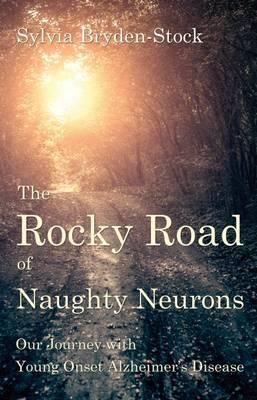 Rocky Road of Naughty Neurons (BOK)