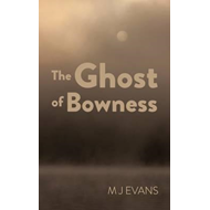 Ghost of Bowness (BOK)