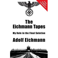 Eichmann Tapes (BOK)