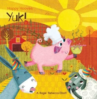 Happy Hooves: Yuk! (BOK)