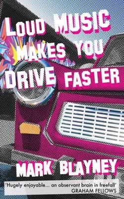 Loud Music Makes You Drive Faster (BOK)