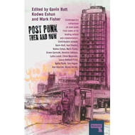 Post-Punk Then and Now (BOK)