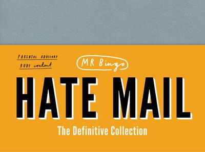 Hate Mail: The Definitive Collection (BOK)