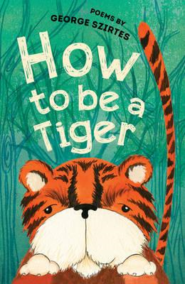 How to be a Tiger (BOK)