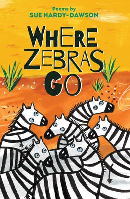 Where Zebras Go (BOK)