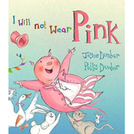 I Will Not Wear Pink (BOK)