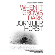 When It Grows Dark (BOK)