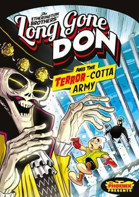 Long Gone Don: The Terror-Cotta Army (The Phoenix Presents) (BOK)