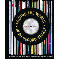 Around the World in 80 Record Stores (BOK)