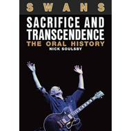 Swans: Sacrifice and Transcendence (BOK)
