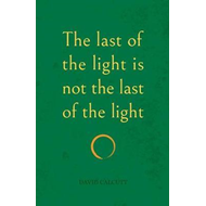 last of the light is not the last of the light (BOK)