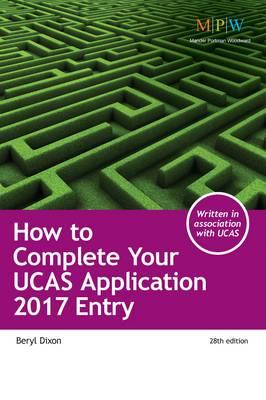 How to Complete Your UCAS Application 2017 Entry (BOK)