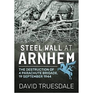Steel Wall at Arnhem (BOK)