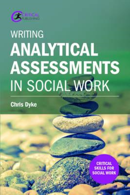 Writing Analytical Assessments in Social Work (BOK)