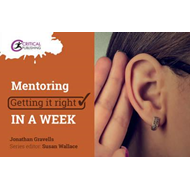 Mentoring: Getting it Right in a Week (BOK)