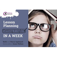 Lesson Planning: Getting it Right in a Week (BOK)