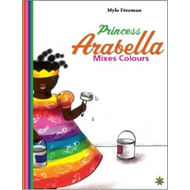 Princess Arabella Mixes Colours (BOK)