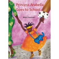 Princess Arabella Goes to School (BOK)