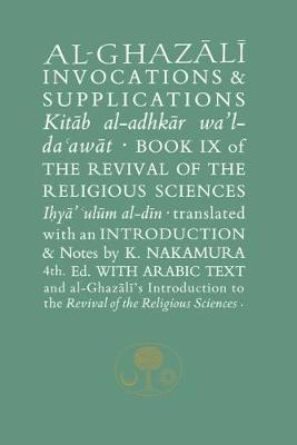 Al-Ghazali on Invocations and Supplications (BOK)