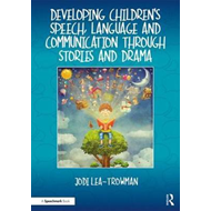 Developing Children's Speech, Language and Communication Thr (BOK)