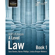 WJEC/Eduqas Law for A Level: Book 1 (BOK)