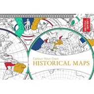 Colour Your Own Historical Maps (BOK)